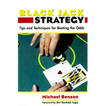 Blackjack Strategy: Tips and Techniques for Beating the Odds