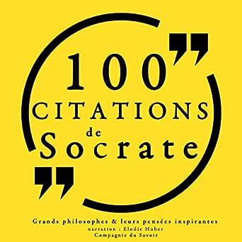 Amazon Com 100 Citations De Socrate Audible Audio Edition