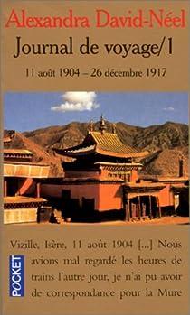 Book's Cover ofJournal de voyage tome 1 : Lettres à son mari 11-8-1904 / 27-12-1917