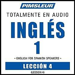 ESL Spanish Phase 1, Unit 04
