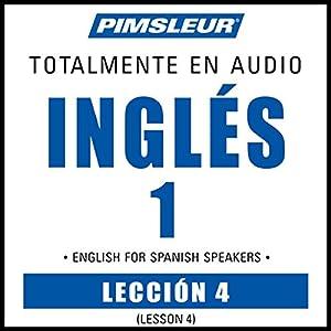 ESL Spanish Phase 1, Unit 04 Audiobook
