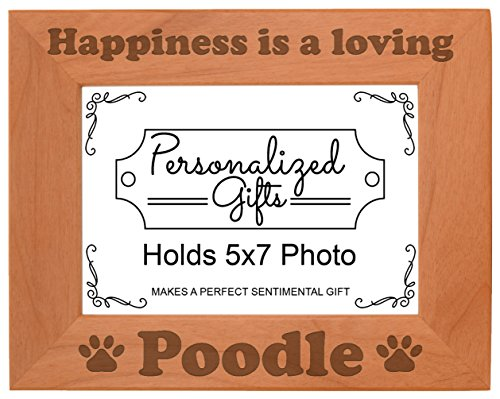 Poodle Frame (ThisWear Dog Picture Frame Happiness is a Loving Poodle Accessories Dog Owner Natural Wood Engraved 5x7 Landscape Picture Frame Wood)