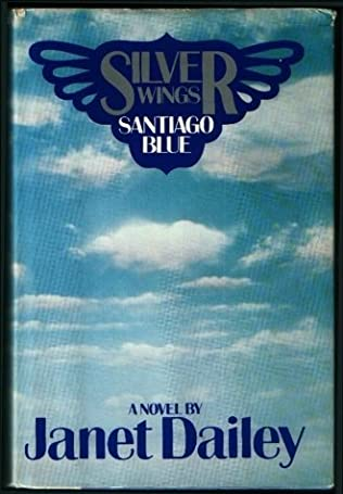 book cover of Silver Wings Santiago Blue