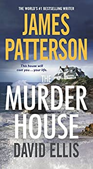 The Murder House by [Patterson, James, Ellis, David]