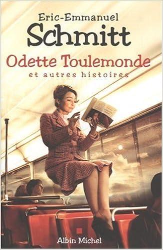 Amazon Fr Odette Toulemonde Et Autres Histoires Eric