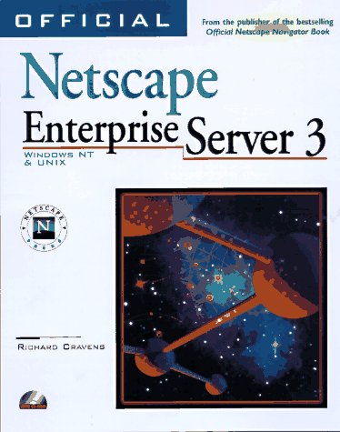 Official Netscape Enterprise Server 3 Book: Windows Nt & Unix