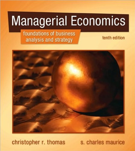 C. Thomas's,S. C. Maurice 's 10th(tenth) edition (Managerial Economics [Hardcover])(2010)