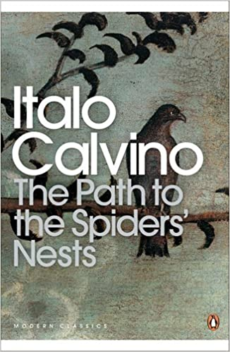 The Path to the Spiders' Nests (Modern Classics (Penguin)) by Italo Calvino (28-May-2009)