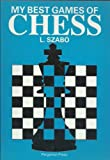 img - for My Best Games of Chess (Cadogan Chess Books) book / textbook / text book