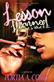Lesson Learned: It Is What It Is (Situations & Circumstances Book 2)