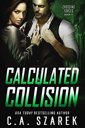 Calculated Collision by C A Szarek