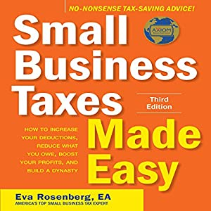 Small Business Taxes Made Easy, Third Edition Audiobook