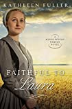 Faithful to Laura (A Middlefield Family Novel Book 2)