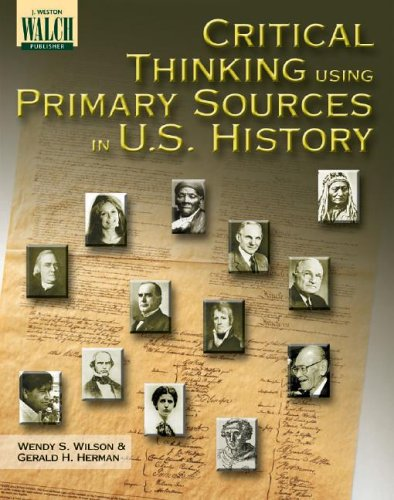 Read Online Critical Thinking Using Primary Sources in U.S. History ebook