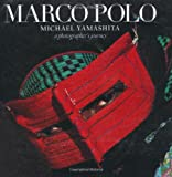 Marco Polo: A Photographer's Journey