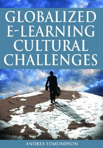 Globalized E-Learning Cultural Challenges by Andrea Edmundson (2006-07-30)