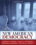 The New American Democracy, Morris P. Fiorina and Paul E. Peterson, 0321416147