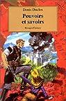Le Cycle de l'AncienFutur, tome 3 : Pouvoirs et savoirs par Duclos