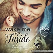Wake Me Up Inside: Mates Collection, Book 1 | Cardeno C.