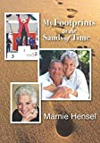 Download My Footprints in the Sands of Time: The Memoir of Margery