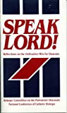 Speak Lord! : Reflections on the Ordination Rite for Deacons, U. S. Bishops' Committee on the Permanent Diacorate, 1555861504