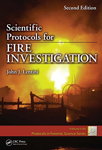 Download Scientific Protocols for Fire Investigation, Second Edition (Protocols in Forensic Science) Pdf