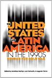 The United States and Latin America in the 1990s, , 0807844020