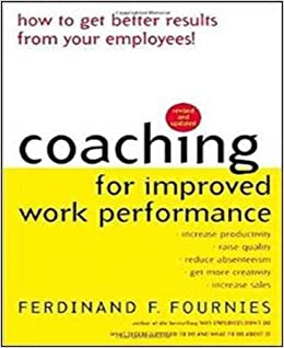 Revised Edition Coaching for Improved Work Performance