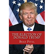 The Election Of Donald Trump