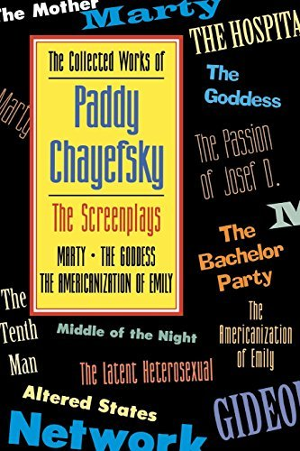 Download The Collected Works of Paddy Chayefsky: The Screenplays Volume 1 by Paddy Chayefsky (2000-02-01) PDF