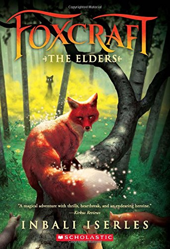 Fox Series (The Elders (Foxcraft, Book 2))