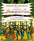 img - for Something Rich and Strange: A Treasury of Shakespeare Verse (Gift Books) book / textbook / text book