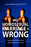 Why Homosexual Marriage Is Wrong, Jerry Hillenburg, 1594675082