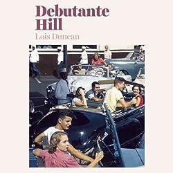 Debutante Hill