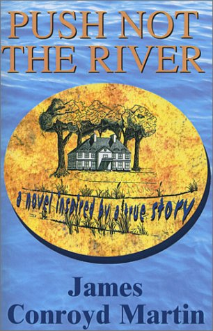 Read Online Push Not The River pdf