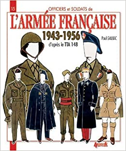 Book L'Arm? Fran?ise: 1943-1956 (Officers and Soldiers of) (French Edition) by Paul Gaujac (2012-02-29)