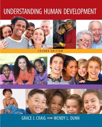 Understanding Human Development (2nd Edition)