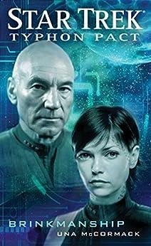 Typhon Pact: Brinkmanship (Star Trek- Typhon Pact Book 8) by [McCormack, Una]