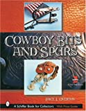 img - for Cowboy Bits and Spurs: With Values book / textbook / text book