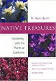 Native Treasures: Gardening With the Plants of California (Phyllis M. Faber Books) by Nevin Smith front cover