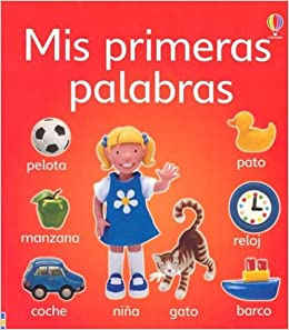 Mis Primeras Palabras (Spanish Edition): Jo Litchfield, Howard Allman: 9780746048238: Amazon.com: Books