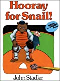 Hooray for Snail!, John Stadler, 0690044135