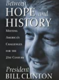 Between Hope and History, Bill Clinton, 0812929136