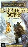 Les Royaumes Oubliés - La pentalogie du clerc, tome 4 : La forteresse déchue par Salvatore