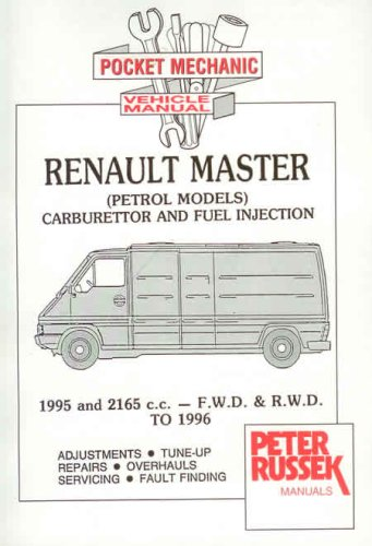Renault Master Cars - Renault Master: 2.0 and 2.2 Litre Petrol Engines to 1997 (Pocket Mechanic)