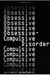 Obsessive-Compulsive Disorder (Twenty First Century Medical Library) Hardcover