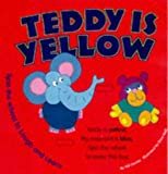Teddy Is Yellow, Ann Davies and Harriet Ne, 185479258X