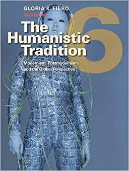 The Humanistic Tradition, Book 6: Modernism, Postmodernism, And The Global Perspective Mobi Download Book