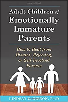 Amazon.com: Adult Children of Emotionally Immature Parents