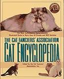 Cat Fanciers' Association Cat Encyclopedia, Cat fancier's association, 0684801868